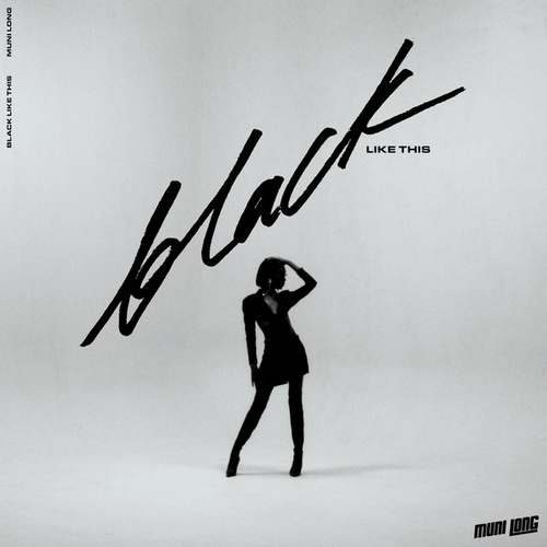 Black Like This by Muni Long