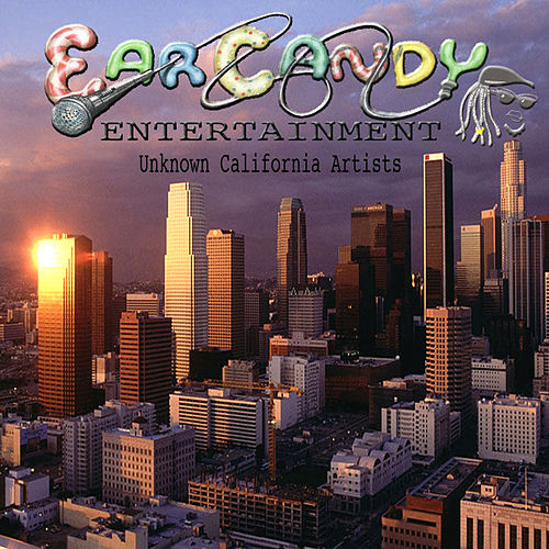 Ear Candy by Unknown California Artists