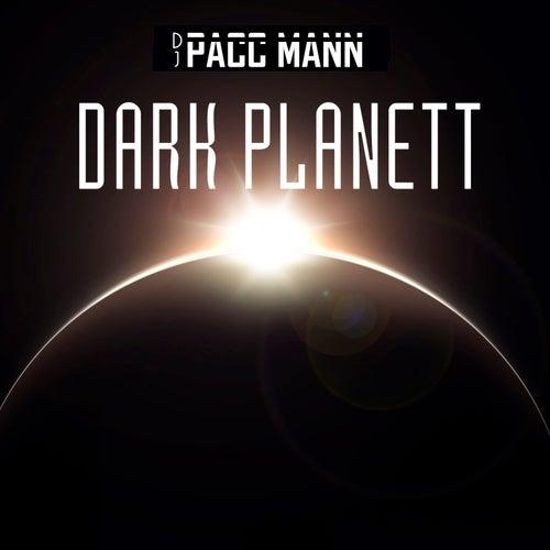 Dark Planett by DJ Pacc Mann