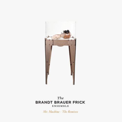 Mr Machine - The Remixes by Brandt Brauer Frick