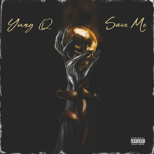 Save Me by Yung Q