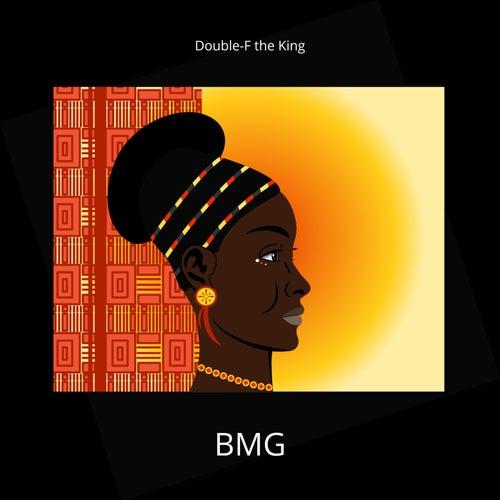 BMG von Double-F the King