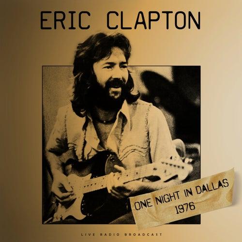 One Night in Dallas 1976 (live) de Eric Clapton