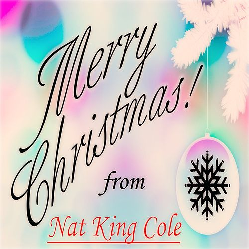 Merry Christmas! from Nat King Cole de Nat King Cole