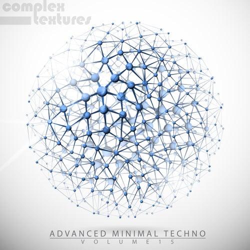 Advanced Minimal Techno, Vol. 15 by Various Artists