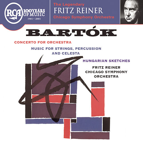 Bartok: Concerto for Orchestra; Music for Strings, Percussion & Celesta; Hungarian Sketches de Fritz Reiner
