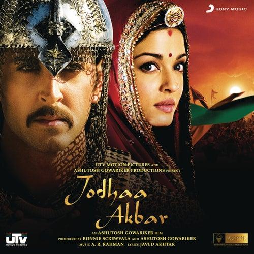 Jodhaa Akbar (Original Motion Picture Soundtrack) by A.R. Rahman