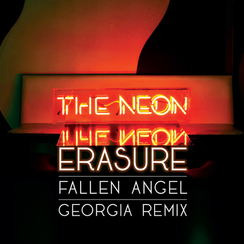 Fallen Angel (Georgia Remix) by Erasure