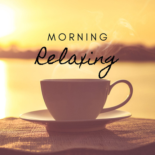 Morning Relaxing by Various Artists