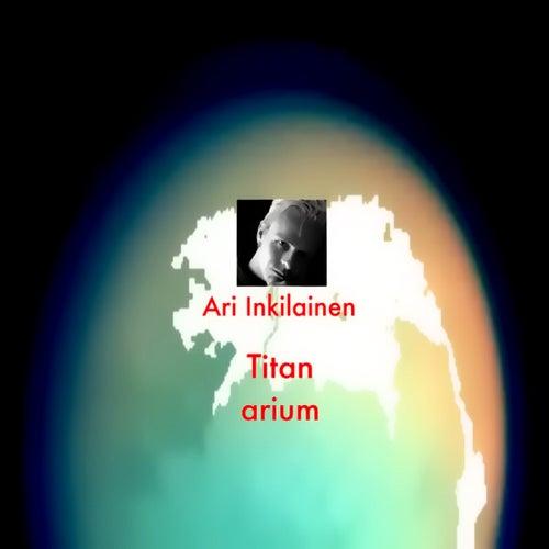 Titanarium de Ari Inkilainen