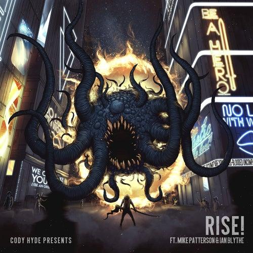 Rise! de Cody Hyde