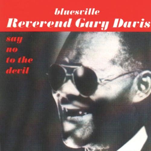 Say No To The Devil de Reverend Gary Davis