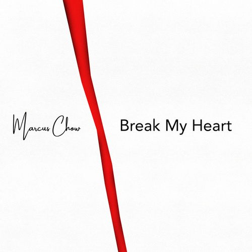 Break My Heart (Piano Instrumental) von Marcus Chow