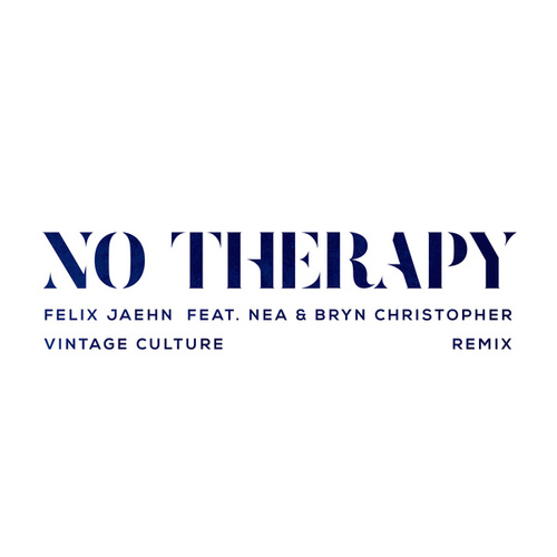 No Therapy (Vintage Culture Remix) by Felix Jaehn