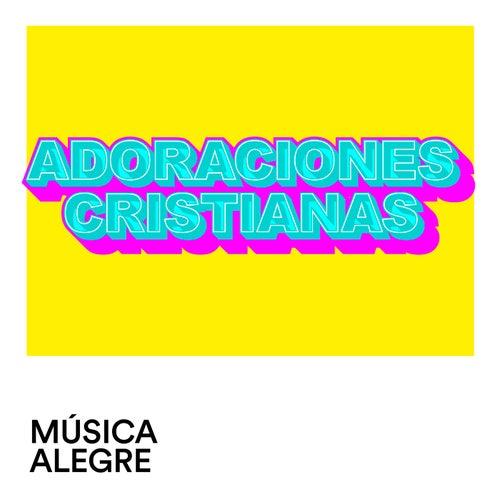 Adoraciones Cristianas by Various Artists