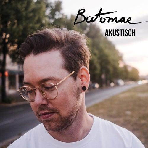 Akustisch by Batomae