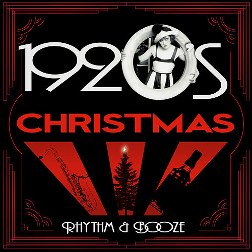1920s Christmas - Rhythm & Booze by Various Artists