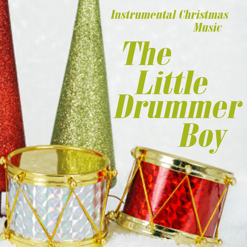 Instrumental Christmas Music.Instrumental Christmas Music The Little Drummer Boy By