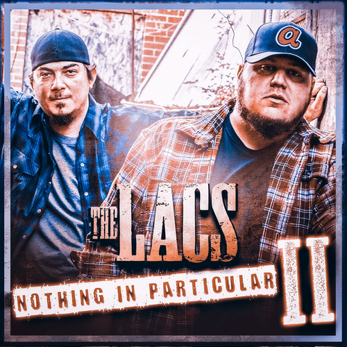Nothing in Particular II by The Lacs