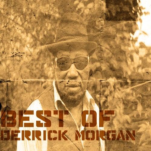 Best Of Derrick Morgan de Derrick Morgan