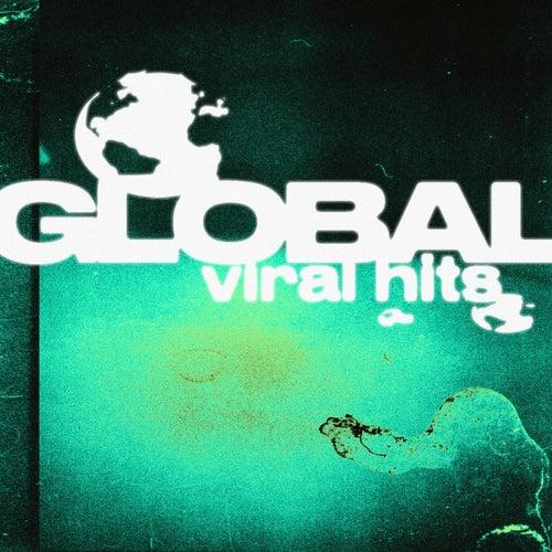 Global Viral Hits von Various Artists