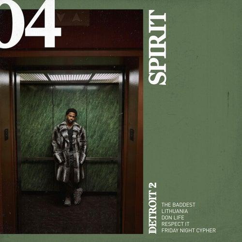 Detroit 2: Spirit de Big Sean