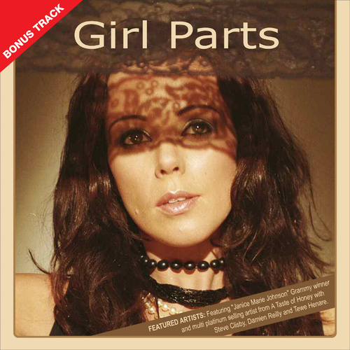 Girl Parts (feat. Damien Reilly, Phil Munro & Steve Clisby) de Sahra