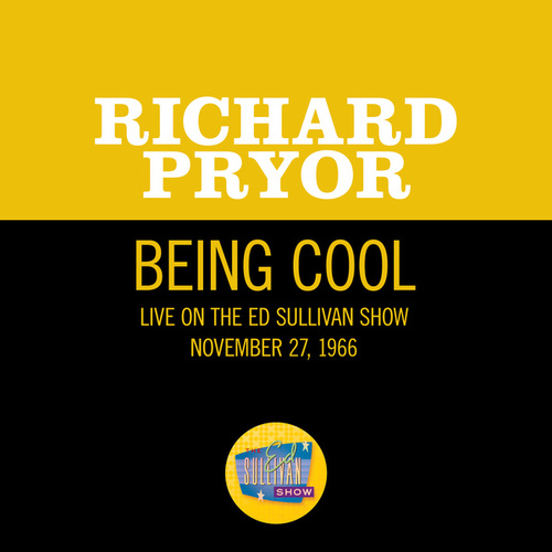Being Cool (Live On The Ed Sullivan Show, November 27, 1966) de Richard Pryor