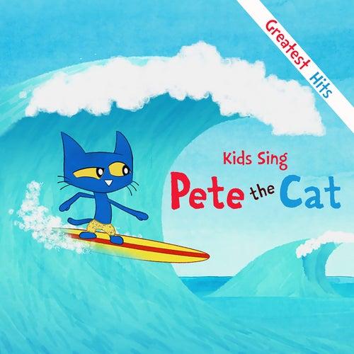 Kids Sing Pete The Cat di Pete the Cat