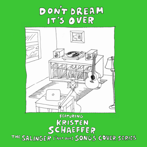 Don't Dream It's Over von The Salinger *Not Our Songs Cover Series