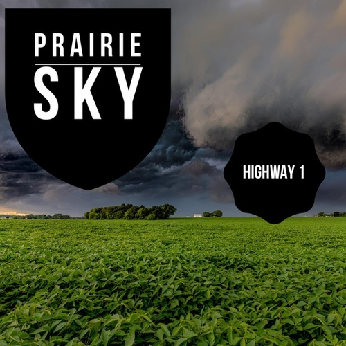 Highway 1 by Prairie Sky