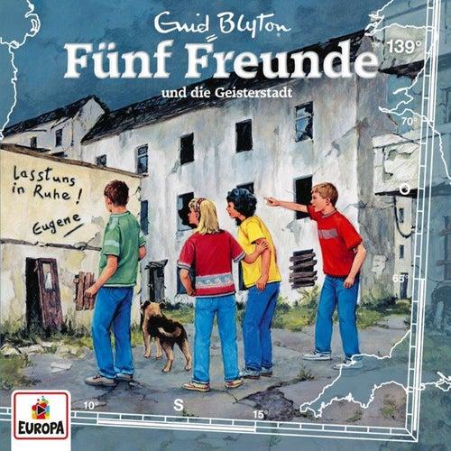 139/und die Geisterstadt by Fünf Freunde
