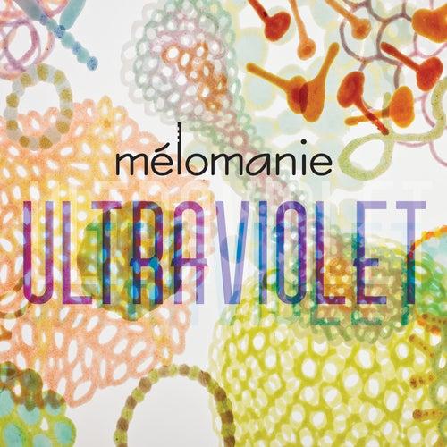 Ultraviolet by Mélomanie