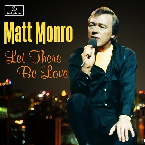 Let There Be Love by Matt Monro