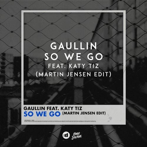 So We Go (Martin Jensen Edit) de Gaullin