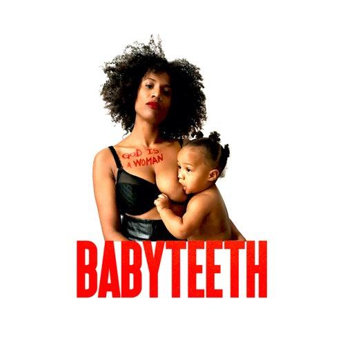 God Is a Woman von Baby Teeth