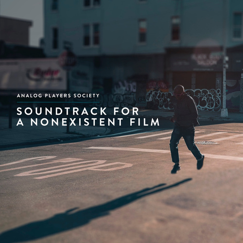 Soundtrack for a Nonexistent Film by Analog Players Society