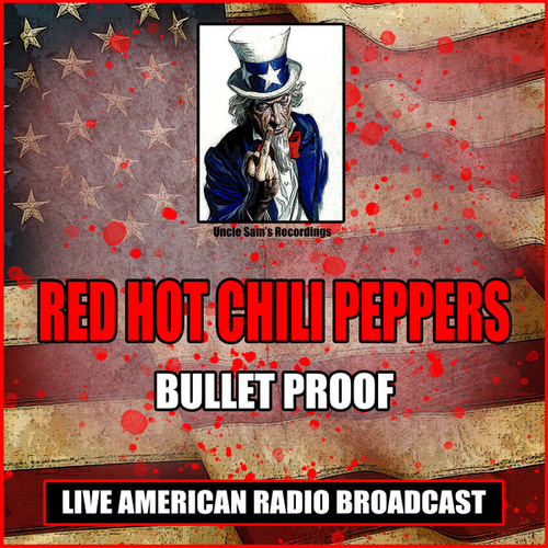 Bulletproof (Live) by Red Hot Chili Peppers