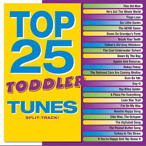 Top 25 Toddler Tunes (Split Track) by Kids' Praise! Company