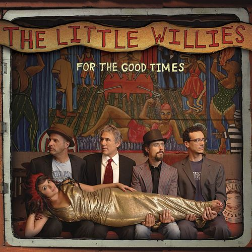 For The Good Times de The Little Willies