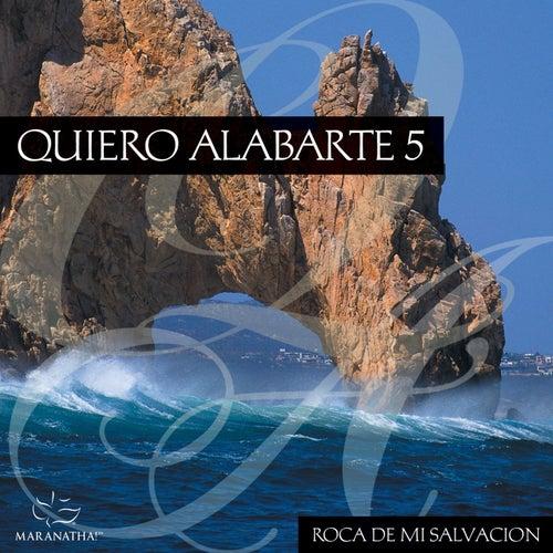 Quiero Alabarte 5 by Maranatha! Latin