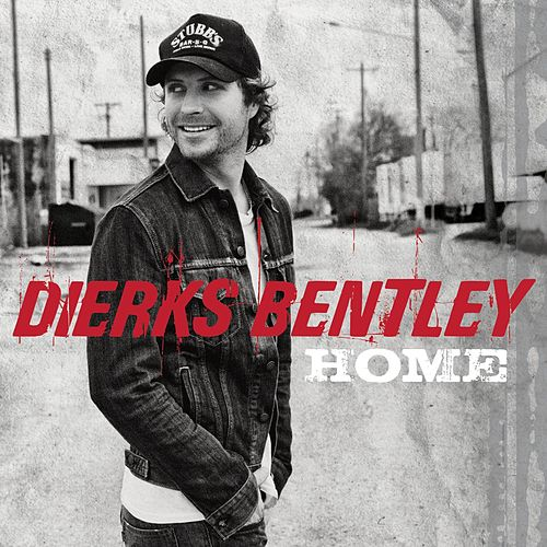 Home de Dierks Bentley