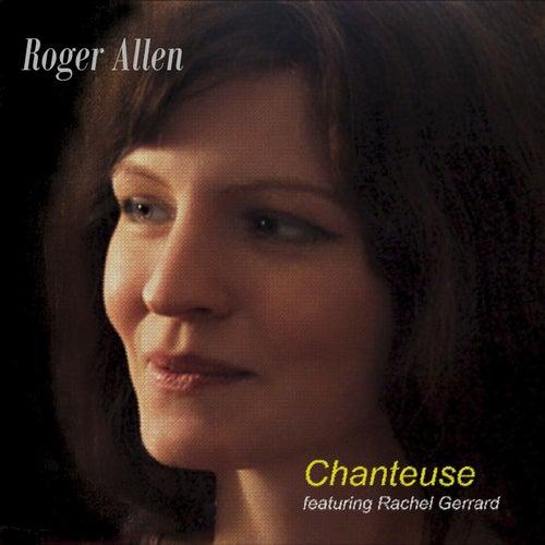 Chanteuse by Roger Allen