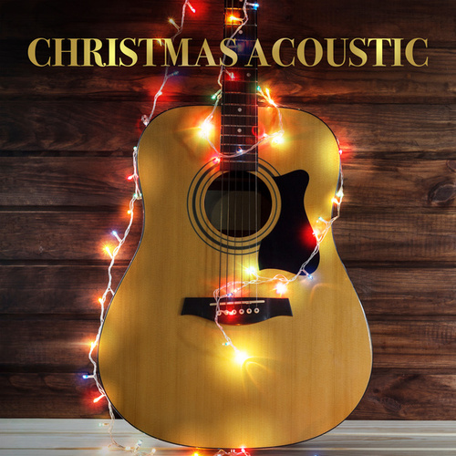 Christmas Acoustic by Various Artists