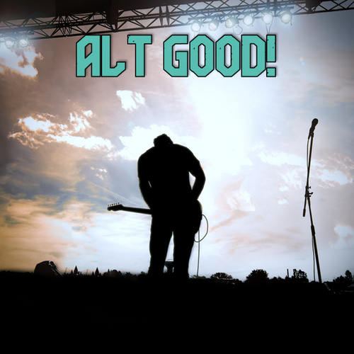 Alt Good! by Various Artists