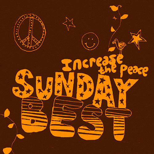 Sunday Best Sampler, Vol. 5 : Increase The Peace von Various Artists