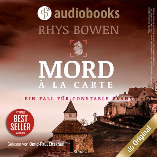 Mord à la Carte - Ein Fall für Constable Evans-Reihe, Band 4 (Ungekürzt) von Rhys Bowen