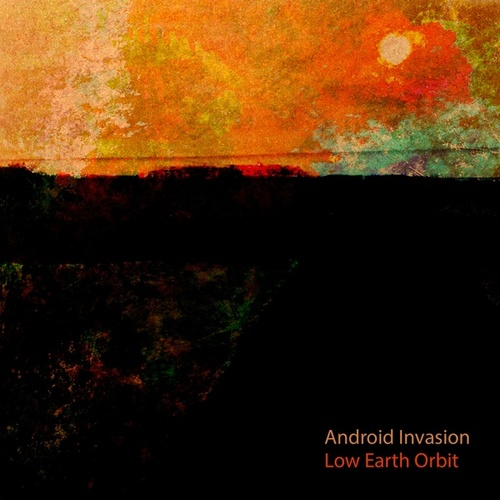 Low Earth Orbit by Android Invasion