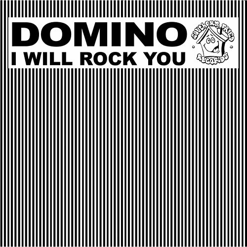 I Will Rock You von Domino