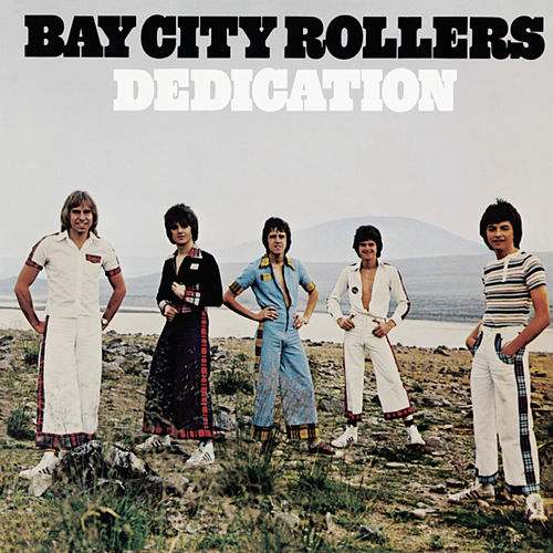 Dedication by Bay City Rollers